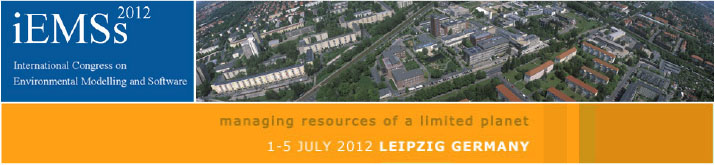 6th International Congress on Environmental Modelling and Software - Leipzig, Germany - July 2012