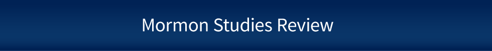 Mormon Studies Review