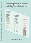 Nombres Propios de Persona en la República Dominicana by Orlando Alba