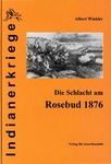 Die Schlacht am Rosebud 1876 by Albert Winkler and Dietmar Kuegler, Trans.