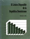 El Léxico Disponible de la República Dominicana by Orlando Alba