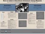 Born to Achieve: Educational Attainment Among Hispanics