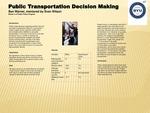Public Transportation Decision Making